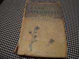 Norah Lofts - Cand infloreste pustiul - 2 volume - 1945