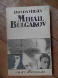 Mihail Bulgakov - Izolda Virsta ,537255, A.I. Odobescu