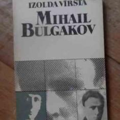 Mihail Bulgakov - Izolda Virsta ,537255