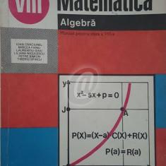 Matematica. Algebra. Manual pentru clasa a VIII-a