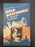 MIZA PETROLULUI IN VALTOAREA RAZBOIULUI - Eugen Preda