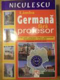 LIMBA GERMANA FARA PROFESOR - KRISTINE LAZAR, CHRISTIANE COSMATU, MARION HAASE,