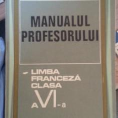 Manualul profesorului/ Limba franceza clasa a VI-a – Marcel Saras