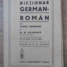 DICTIONAR GERMAN-ROMAN - CONSTANTIN SAINEANU SI M.W. SCHROFF