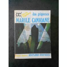DAN GRIGORESCU - MARILE CANIOANE
