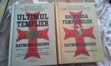 SALVAREA TEMPLIERILOR /ULTIMUL TEMPLIER DE RAYMOND KHOURY