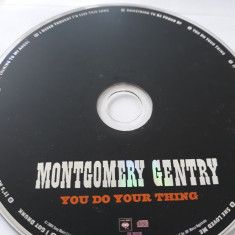 MONTGOMERY GENTRY - YOU DO YOUR THING -   CD