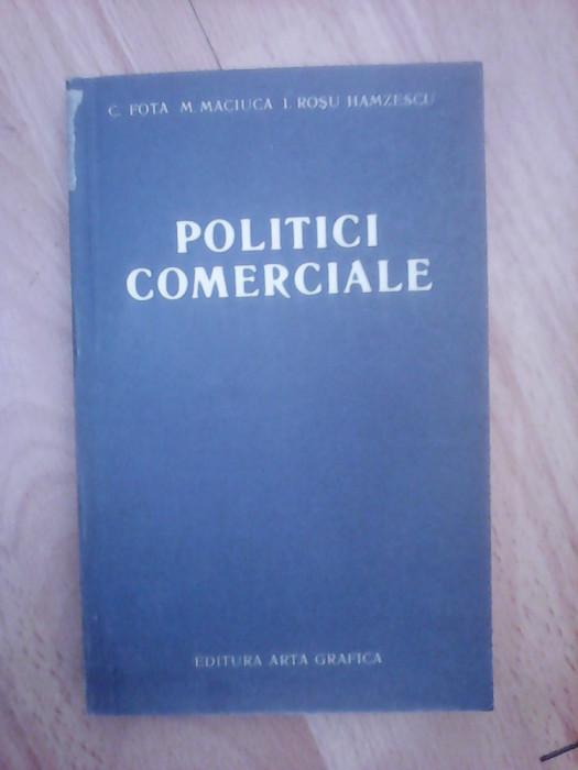 Politici comerciale - C.FOTA ,  M. MACIUCA si I. ROSU HAMZESCU