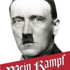 Mein Kampf: My Struggle - The Original, Accurate, and Complete English Translation