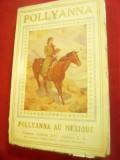 E.Borton -Pollyanna au Mexique -cu4 ilustratii din Filmul lui M.Pickford,lb fran