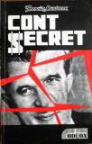 PRIMA EDITIE ! Francisc Munteanu - Cont secret