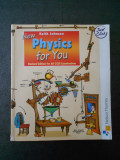 KEITH JOHNSON - NEW PHYSICS FOR YOU