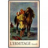 L'ermitage - Guide, Emile Zola
