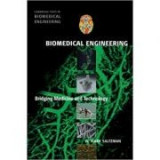 Biomedical Engineering: Bridging Medicine and Technology - W. Mark Saltzman