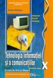 Tehnologia informatiei si a comunicatiilor, clasa a X-a. Scoala de arte si meserii