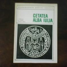 I. Berciu, Al. Popa, Horia Ursu, Cetatea Alba Iulia, cu dedicatie si autograf