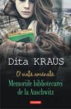 O viață amânată. Memoriile bibliotecarei de la Auschwitz