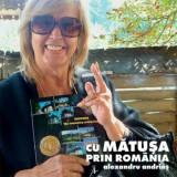 Cu matusa prin Romania (contine DVD)/Alexandru Andries