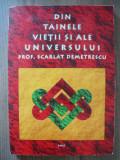 SCARLAT DEMETRESCU - DIN TAINELE VIETII SI ALE UNIVERSULUI - 2001