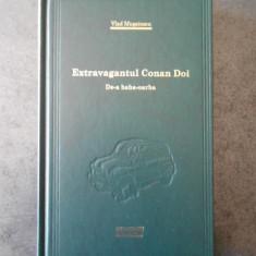 Vlad Musatescu - Extravagantul Conan Doi