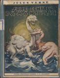 Verne, J. - O CALATORIE SPRE CENTRUL PAMANTULUI, ed. Nationala-Ciornei S. A., Alta editura, Jules Verne