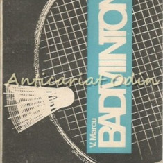 Badminton - Vasile Marcu