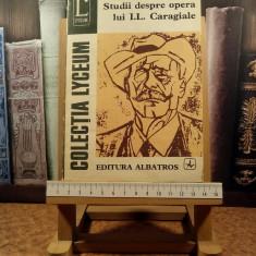 """Studii despre opera lui I. L. Caragiale """"A5097"""""""