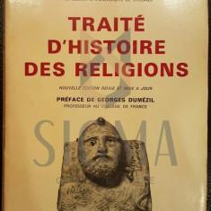 MIRCEA ELIADE - TRAITE DE H'HISTOIRE DES RELIGIONS ( PREFACE GEORGE DUMEZIL ), 1970