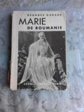 MARIE DE ROUMANIE - GEORGES OUDARD (CARTE IN LIMBA FRANCEZA)