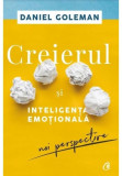 Creierul si inteligenta emotionala. Noi perspective, Curtea Veche