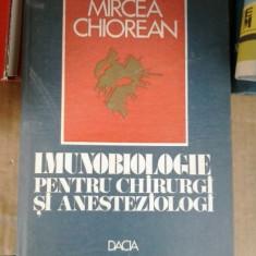 IMUNOBIOLOGIE PENTRU CHIRURGI SI ANESTEZIOLOGI MIRCEA CHIOREAN