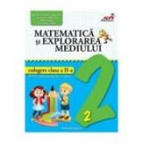 Matematica si explorarea mediului - Clasa 2 - Culegere - Valentina Stefan-Caradeanu