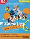 Matematica. Algebra, Geometrie. Caiet De Lucru. Clasa a VI-a - Sorin Peligrad