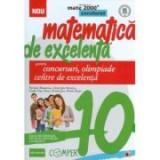 Matematica de excelenta pentru concursuri, olimpiade si centre de excelenta, clasa a X-a - Vasile Pop