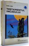 TESTAMENTUL INCASULUI de KARL MAY , 1971
