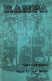 Viaţa ca fapt divers de Dan Văiteanu
