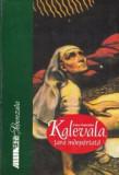 Csire Gabriella - Kalevala, tara îndepartata