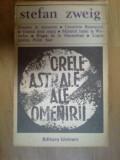h3 Stefan Zweig - Orele astrale ale omenirii
