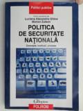 POLITICA DE SECURITATE NATIONALA , CONCEPTE , INSTITUTII , PROCESE DE LUCIANA ALEXANDRA GHICA , MARIAN ZULEAN