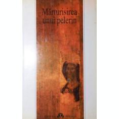 MARTURISIREA UNUI PELERIN - ***