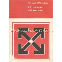 Introversiune-Extraversiune - Romulus Craciunescu