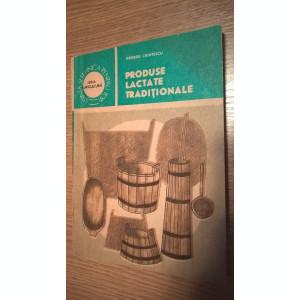Produse lactate traditionale - George Chintescu (autograf), (Editura Ceres 1988)