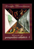 Zamfir Dumitrescu- Caiete de perspectiva artistica vol I, carte cu unele defecte