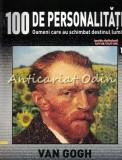100 De Personalitati - Vincent Van Gogh - Nr.: 16