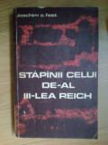 n1 STAPANII CELUI DE AL III LEA REICH - JOACHIM C . FEST