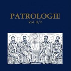 Cumpara ieftin Patrologie (Vol. II / 2)