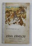 ZANA ZANELOR , poveste ilustrata de TH. KIRIAKOFF , de P. ISPIRESCU *COTOR REFACUT