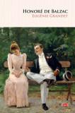 Eugenie Grandet | Honoré de Balzac, Litera
