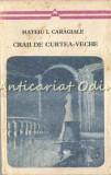 Cumpara ieftin Craii De Curtea-Veche - Mateiu I. Caragiale