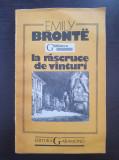 LA RASCRUCE DE VANTURI - Emily Bronte (editura Garamond)